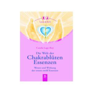 Die Welt der Chakrablütenessenzen